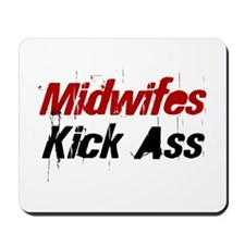Midwifes Kick Ass Mousepad
