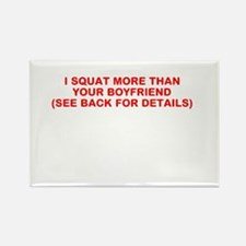 I SQUAT MORE THAN YOUR BOYFRIEND Rectangle Magnet