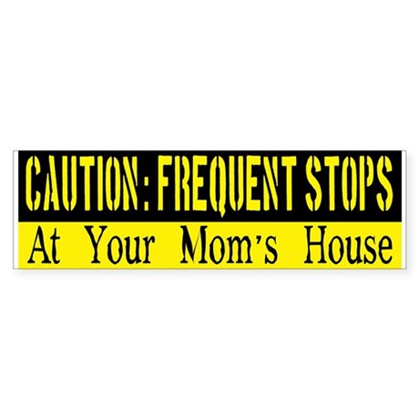 Frequent Stops At Your Moms House Sticker (Bumper)