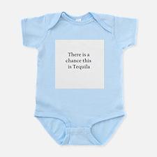 Tequila ! Infant Bodysuit