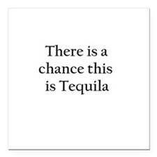 "Tequila ! Square Car Magnet 3"" x 3"""