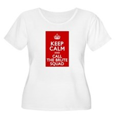 Keep Calm and Call the Brute Squad T-Shirt