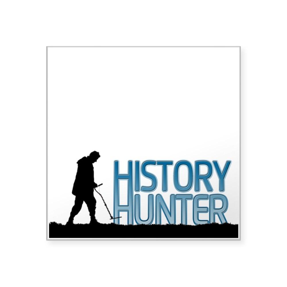 CafePress History Hunter Square Sticker 3 X 3 Square Sticker 739362260