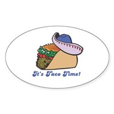 Taco Time (Taco with Sombrero) Oval Decal