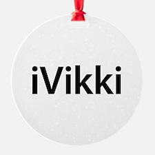 iVikki Ornament