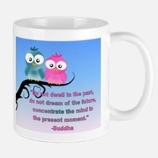 Cute Owls in the present moment buddha Mug