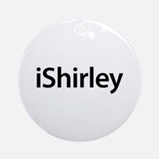 iShirley Round Ornament
