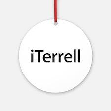 iTerrell Round Ornament