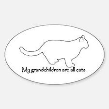 Grandchildren are all Cats Sticker (Oval)