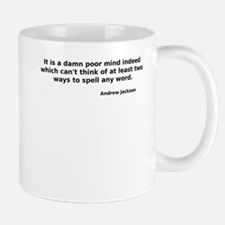 Unique It is a damn poor mind indeed whichcan%27t think of Mug