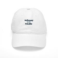McDreamy is My McLife Baseball Cap