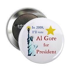 Al Gore 2008 Statue of Liberty Button