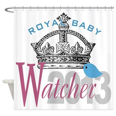 Royal Baby Watcher 2013 Shower Curtain