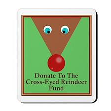 Cross-Eyed Reindeer Fund Mousepad