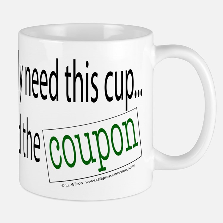 didnt_need_cup_coupon Mugs