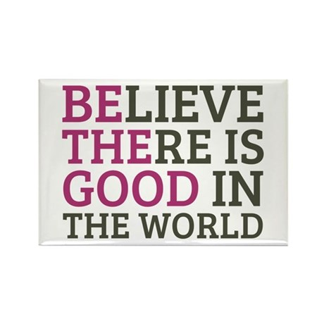 Believe There is Good Rectangle Magnet (10 pack)