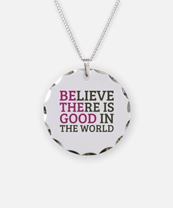 Believe There is Good Necklace