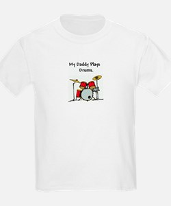 my daddy plays drums T-Shirt