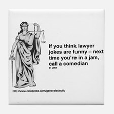 Funny Lawyer Tile Coaster