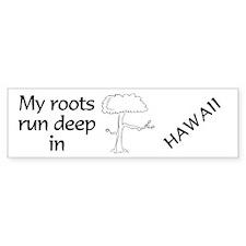 Hawaii Roots Bumper Bumper Sticker