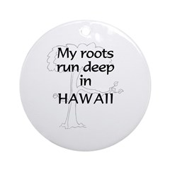 Hawaii Roots Ornament (Round)