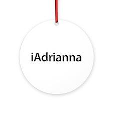 iAdrianna Round Ornament