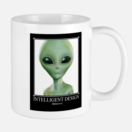 Intelligent Design: Believe in it. Mug