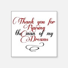 """Man of my dreams Mother in law Square Sticker 3"""" x"""