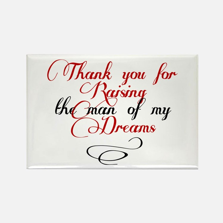 Man of my dreams Mother in law Rectangle Magnet