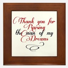 Man of my dreams Mother in law Framed Tile