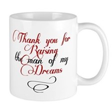 Man of my dreams Mother in law Small Mug