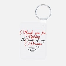 Man of my dreams Mother in law Keychains