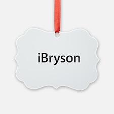 iBryson Ornament