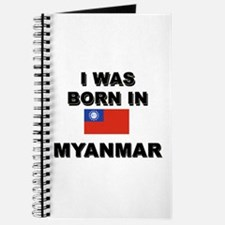 I Was Born In Myanmar Journal