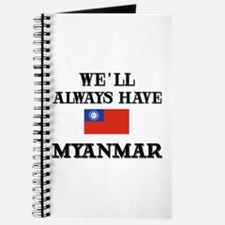 We Will Always Have Myanmar Journal