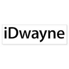 iDwayne Bumper Bumper Sticker