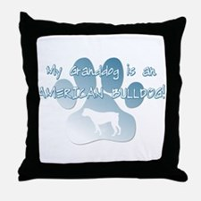 Am Bulldog Granddog Throw Pillow