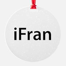 iFran Ornament