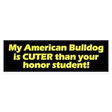 Cuter American Bulldog Bumper Bumper Sticker