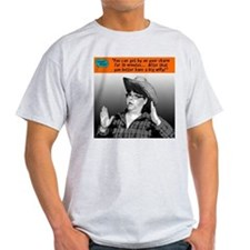 You can get by on your charm... T-Shirt