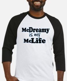 McDreamy is My McLife Baseball Jersey