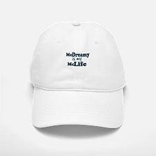 McDreamy is My McLife Baseball Baseball Cap
