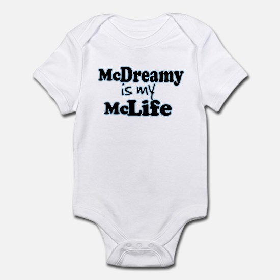 McDreamy is My McLife Infant Bodysuit
