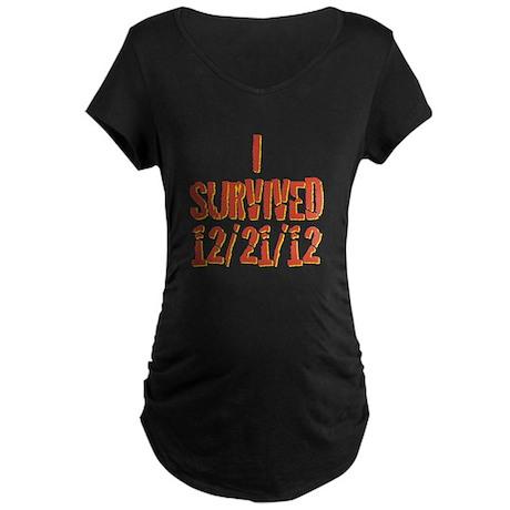 I SURVIVED 12/21/12 Maternity Dark T-Shirt