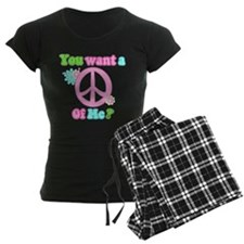 You Want A Peace of Me? Pajamas