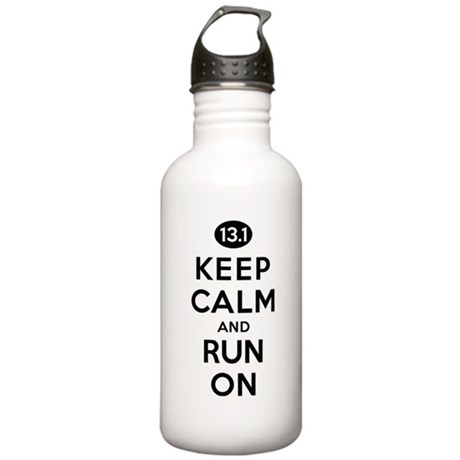 Keep Calm and Run On 13.1 Stainless Water Bottle 1
