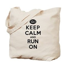 Keep Calm and Run On 13.1 Tote Bag
