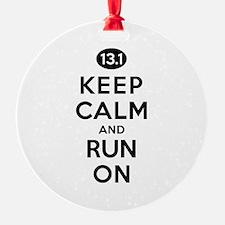 Keep Calm and Run On 13.1 Ornament