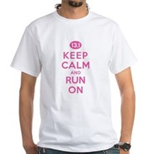 Keep Calm and Run On 13.1 Pink Shirt