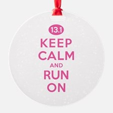 Keep Calm and Run On 13.1 Pink Ornament